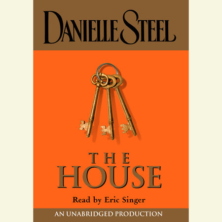 The House by Danielle Steel
