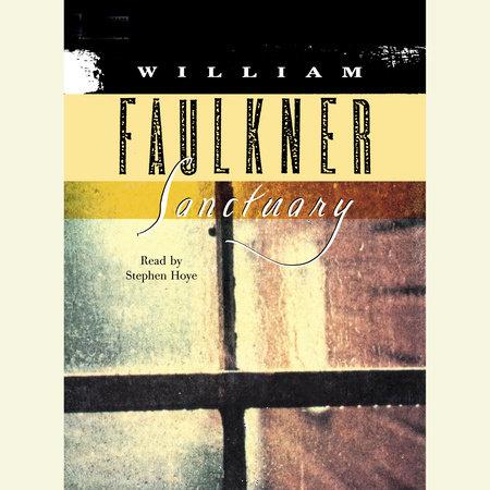 Sanctuary by William Faulkner
