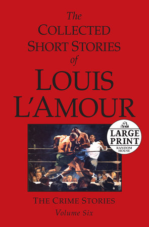 The Collected Short Stories of Louis L'Amour: Unabridged Selections From The Frontier Stories, Volume 5 by