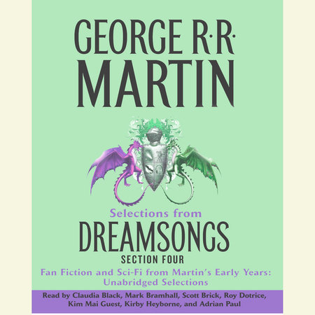 Dreamsongs Section 4: The Heirs of Turtle Castle by George R. R. Martin
