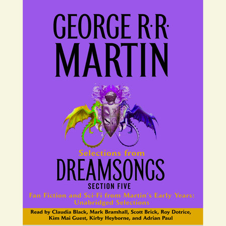 Dreamsongs Section 5: Hybrids and Horrors by George R. R. Martin