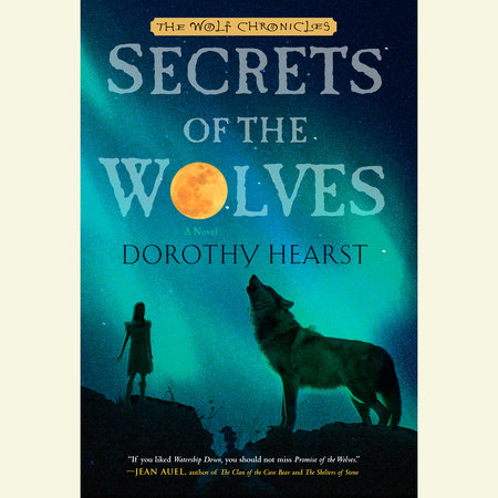Secrets of the Wolves by
