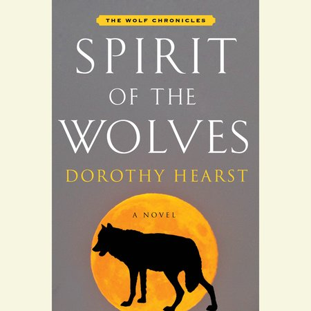 Spirit of the Wolves by