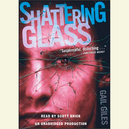 Shattering Glass by