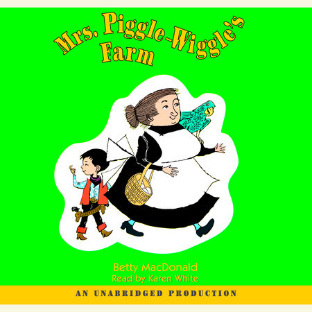 Mrs. Piggle-Wiggle's Farm by