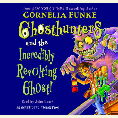 Ghosthunters #1: Ghosthunters and the Incredibly Revolting Ghost by