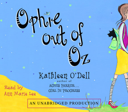 Ophie Out of Oz by Kathleen O'Dell