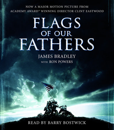 Flags of Our Fathers by Ron Powers and James Bradley