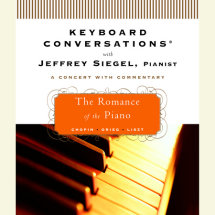 Keyboard Conversations®: The Romance of the Piano Cover