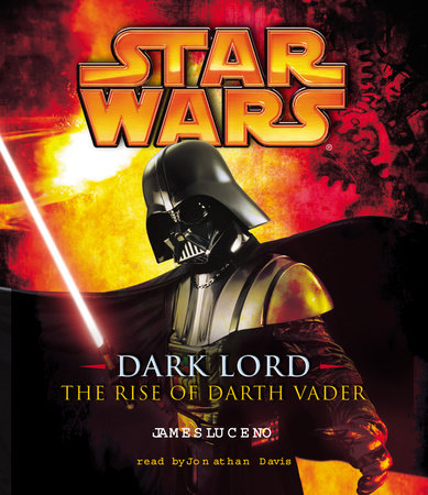 Star Wars: Dark Lord by James Luceno