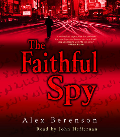 The Faithful Spy by Alex Berenson