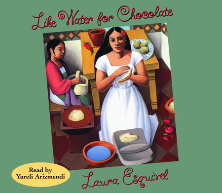 Like Water for Chocolate by