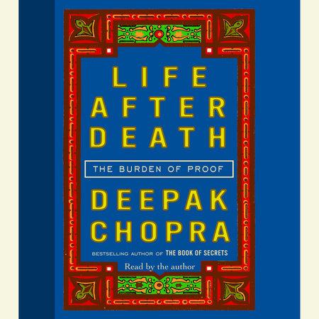 Life After Death by Deepak Chopra