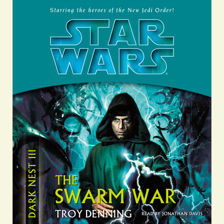 The Swarm War: Star Wars (Dark Nest, Book III) by