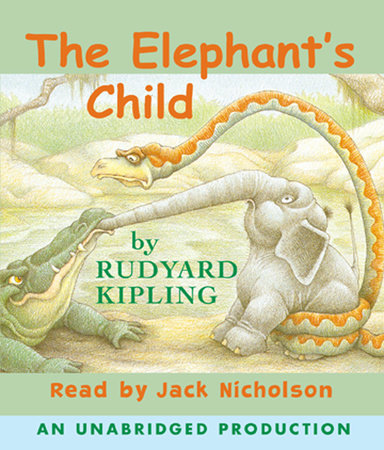 The Elephant's Child by Rabbit Ears