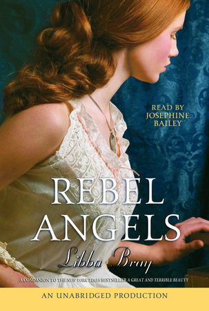 Rebel Angels (Part B) by Libba Bray