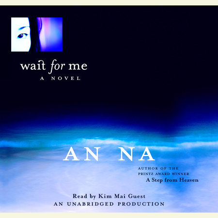 Wait for Me by An Na