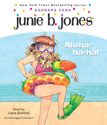 Junie B., First Grader: Aloha-Ha-Ha! Cover