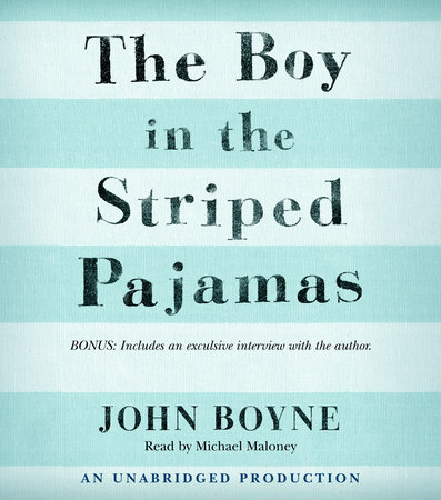 The Boy in the Striped Pajamas by