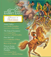 Rabbit Ears Treasury of Heroines Cover