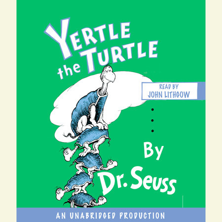 Yertle the Turtle by