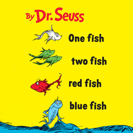 One Fish Two Fish Red Fish Blue Fish by