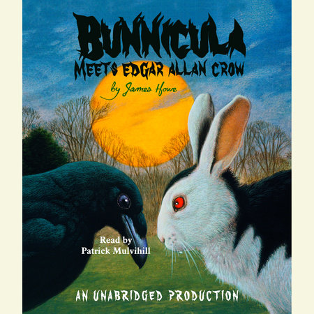 Bunnicula Meets Edgar Allan Crow by James Howe