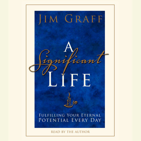 A Significant Life by Jim Graff