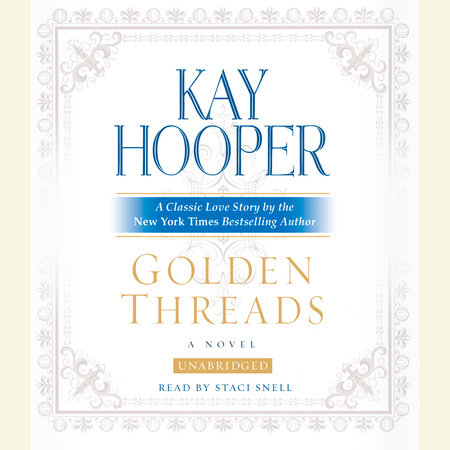 Golden Threads by Kay Hooper