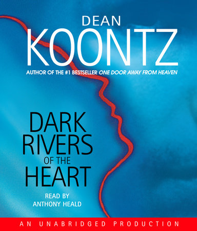 Dark Rivers of the Heart by