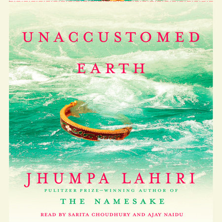 Unaccustomed Earth by