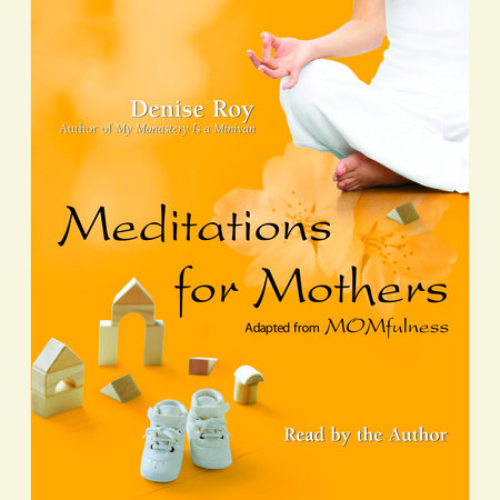 Meditations for Mothers by
