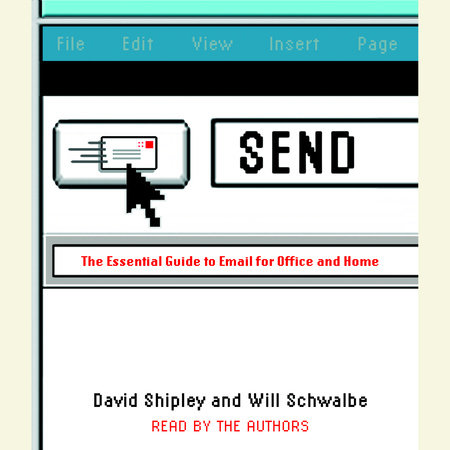 Send by Will Schwalbe and David Shipley