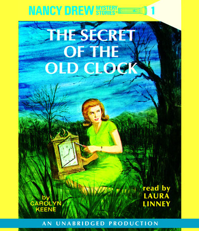 Nancy Drew #1: The Secret of the Old Clock by Carolyn Keene