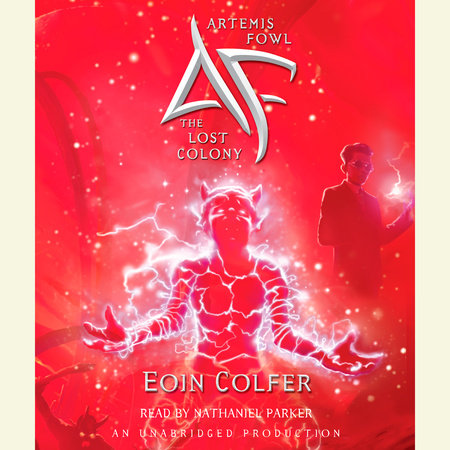 Artemis Fowl 5: The Lost Colony by Eoin Colfer