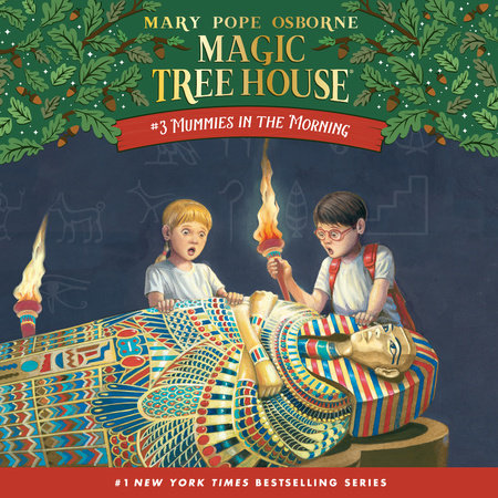 Magic Tree House #3: Mummies in the Morning by