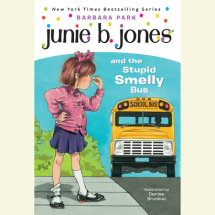 Junie B. Jones and the Stupid Smelly Bus Cover