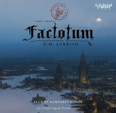 Factotum: The Foundling's Tale, Part Three by