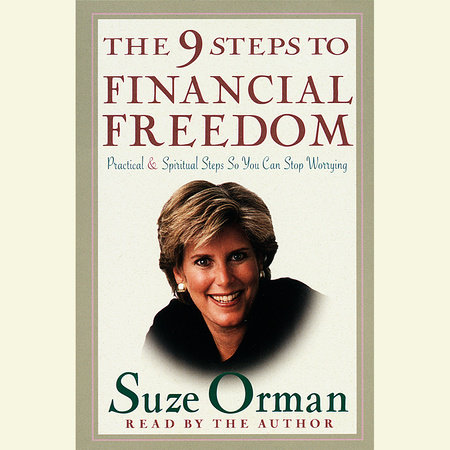 The 9 Steps to Financial Freedom by