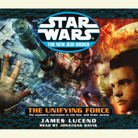 The Unifying Force: Star Wars (The New Jedi Order) by