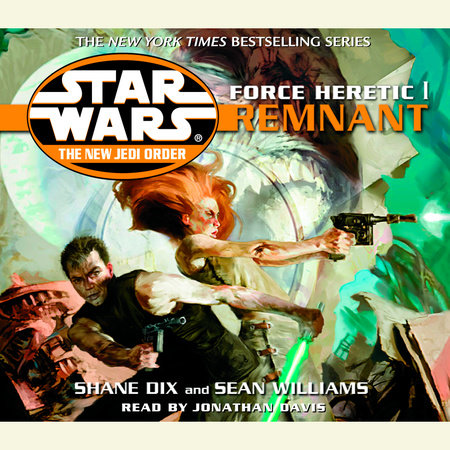 Remnant: Star Wars (The New Jedi Order: Force Heretic, Book I) by Sean Williams and Shane Dix