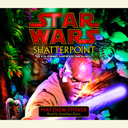 Shatterpoint: Star Wars by