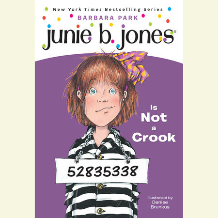 Junie B. Jones Is Not a Crook (Junie B. Jones) by