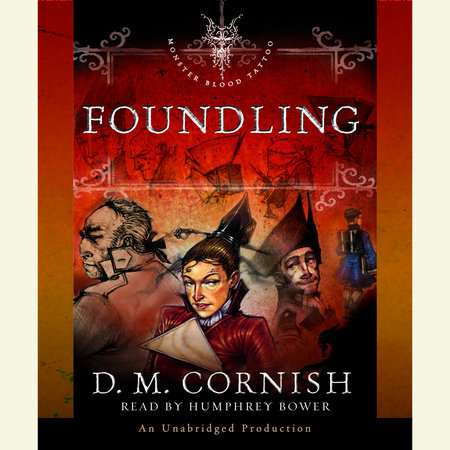Foundling: The Foundling's Tale, Part One by D. M. Cornish