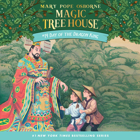 Magic Tree House #14: Day of the Dragon King by