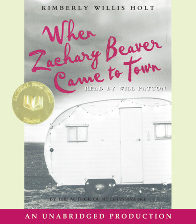 When Zachary Beaver Came To Town by Kimberly Willis Holt