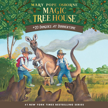 Magic Tree House #20: Dingoes at Dinnertime by