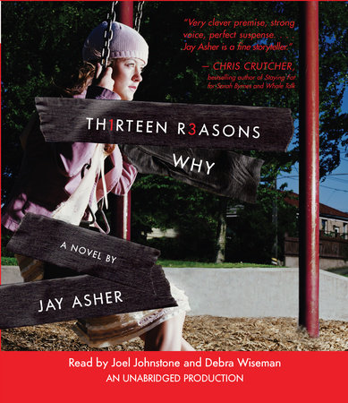 Thirteen Reasons Why by
