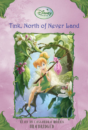 Tink, North of Never Land by