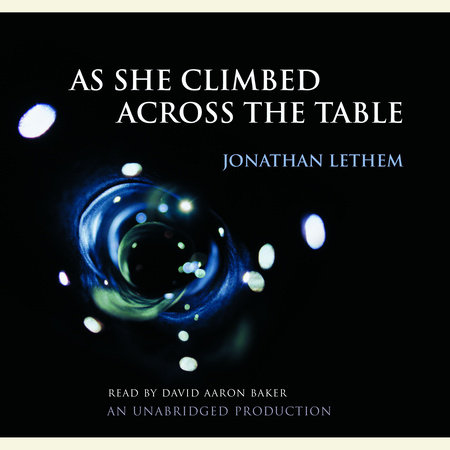 As She Climbed Across the Table by